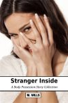 Stranger Inside: A Body Possession Story Collection (preview)