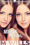 Mirror Mirror (Preview)