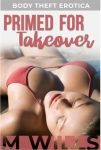 Primed for Takeover (Preview)